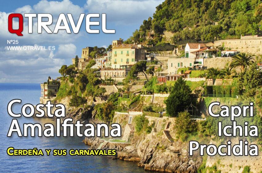 La Costa Amalfitana – Capri la isla de los dioses – Cerdeña el azul turquesa del Mediterráneo – Revista QTRAVEL nº 25