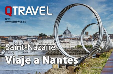 Revista QTRAVEL nº 26 – Viaje a Nantes y Saint-Nazaire el estuario del Loira