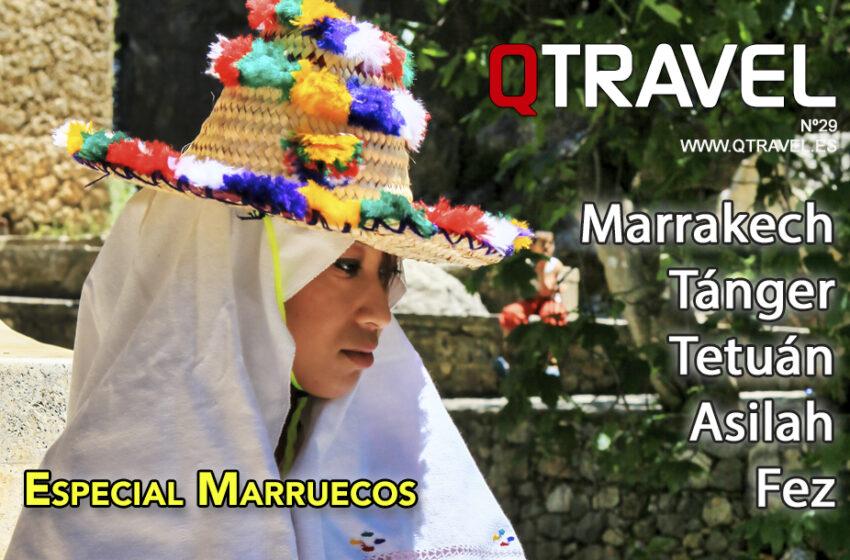 Descubriendo las ciudades de Marruecos – Revista QTRAVEL nº 29