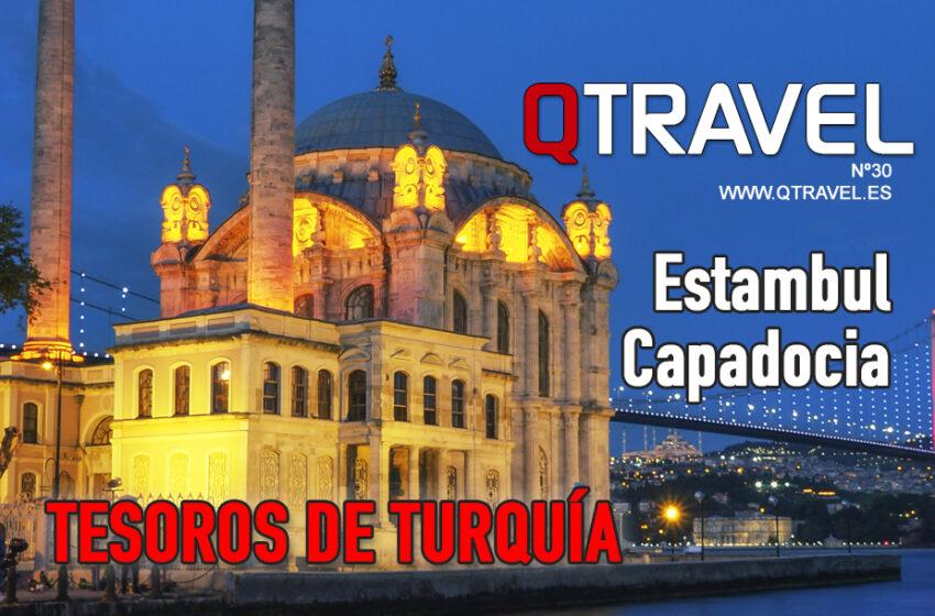 Tesoros de Turquía: Estambul y Capadocia – Revista QTRAVEL nº 30